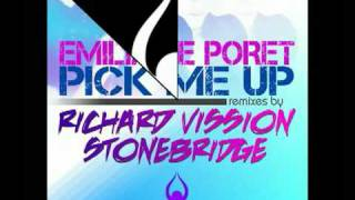 Emilia De Poret- Pick Me Up (Richard Vission Solmatic Remix)