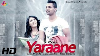 Iqbal Sran | Yaraane |  Goyal Music | Official Song 2017