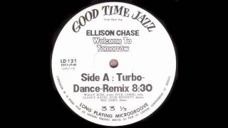 Ellison Chase -- Welcome To Tomorrow (Turbo-Dance-Remix) (1988)