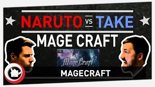 NarutO vs. TaKe Season 2 - Episode 8: MageCraft