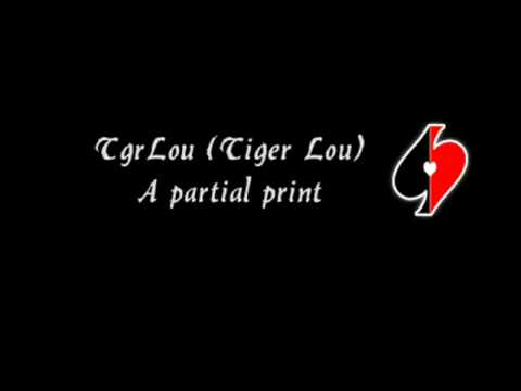 TgrLou (Tiger Lou) - A partial print w. lyrics