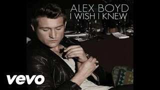 Alex Boyd - I Wish I Knew (Audio)