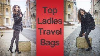 Ladies Travel Bags-Finding The Best Ladies Travel Bags