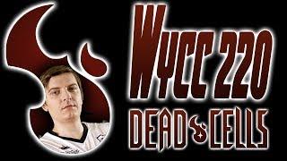 Wycc в Dead Cells (лучшее) (лучшие моменты) #6