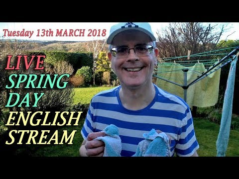 SPRING HAS ARRIVED - LIVE ENGLISH - Mr Duncan in England - Join me live for a lovely springtime chat