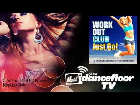 Workout Club - Can You Feel It - Power Workout Remix