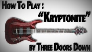 "How to Play ""Kryptonite"" by Three Doors Down"