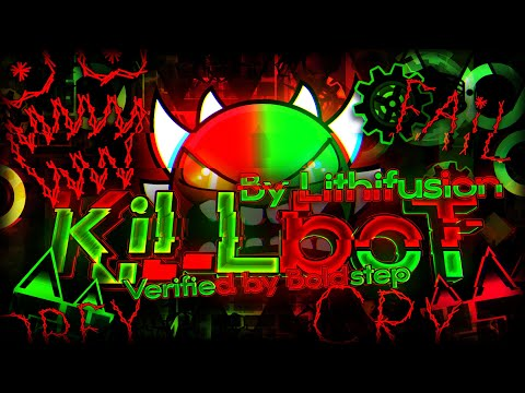Geometry Dash - Killbot (Extreme Demon) - By Lithifusion - Verified by BoldStep (me)