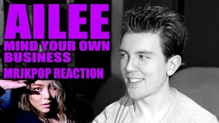 Ailee Mind Your Own Business Reaction / Review - MRJKPOP ( 에일리 너나 잘해 )