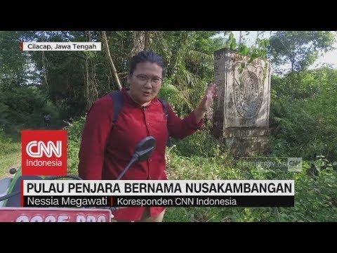 Menyusuri Pulau Penjara & Pulau Eksekusi Mati Nusakambangan