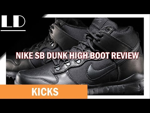 6691f7dafbe Nike SB Dunk High Boot Review - YouTube