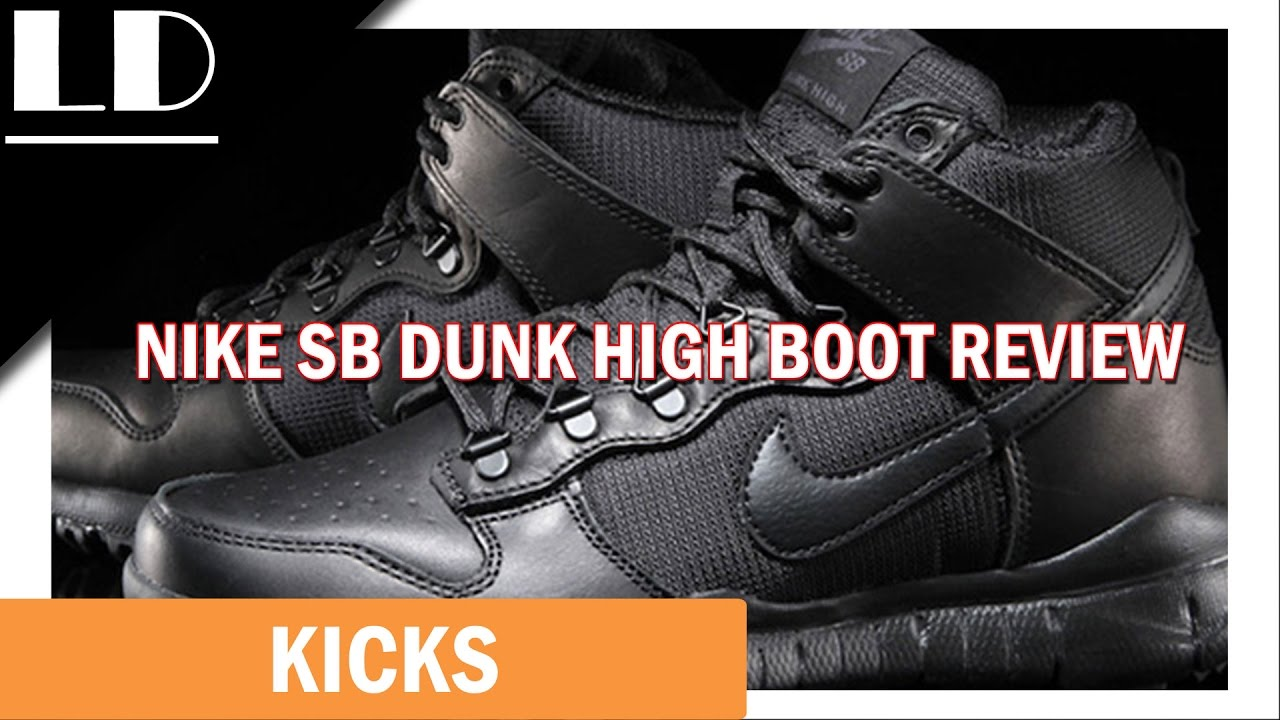scarpe classiche molti stili dettagliare Nike SB Dunk High Boot Review - YouTube