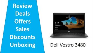 Dell Vostro 3480 14-inch HD Thin & Light Laptop Core i3 8th Gen/4GB deals discounts unboxing