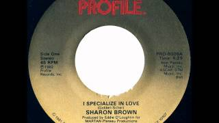 Sharon Brown - I Specialize In Love (Radio Mix)