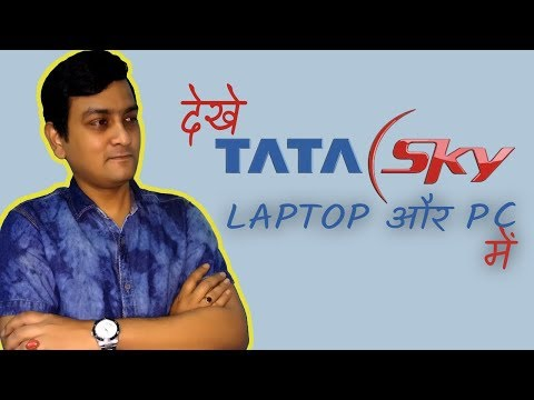 Tata Sky - Watch Live TV On Your Laptop And PC Without Any Software