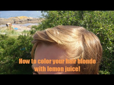 Easy experiments to do at home part 5: Dye your hair with lemon juice!