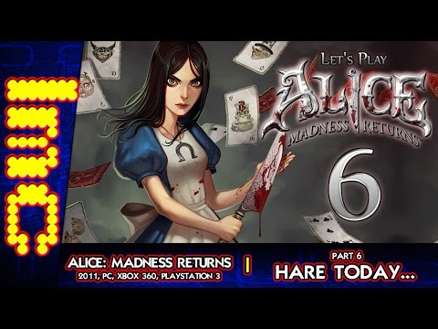 Hare Today... | Alice: Madness Returns - Part 6 (Let's Play)