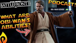 Obi- Wan's Potential Hero Abilities In Star Wars Battlefront 2
