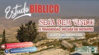 Estudo Bíblico   A Grande Jornada   Capítulo 24   19/08/2020