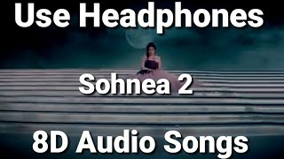 Sohnea 2 Miss Pooja Ft Million Gaba 8D Audio Songs