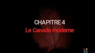 CANADA: Examen de citoyenneté canadienne Ch4 - Le Canada moderne