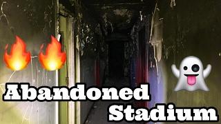 Exploring Abandoned Football Stadium (FIRE)