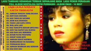 Download Lagu RATIH PURWASI - LAGU NOSTALGIA TERBAIK TERPOPULER FULL ALBUM  LAGU TAMBANG KENANGAN - 16 BEST OF mp3
