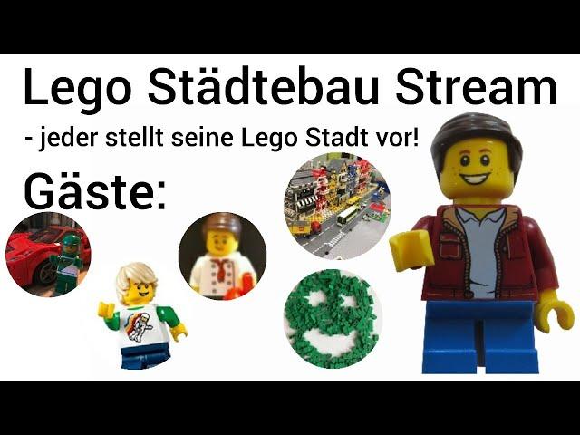 Lego Städtebau Stream - Jeder stellt seine Stadt vor!