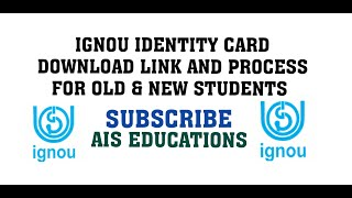 IGNOU IDENTITY CARD DOWNLOAD LINK AND PROCESS FOR OLD & NEW STUDENTS