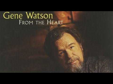 Gene Watson - I Never Go Around Mirrors