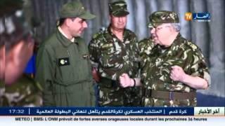 الفريق أحمد قايد صالح في زيارة عمل للناحية العسكرية الثانية