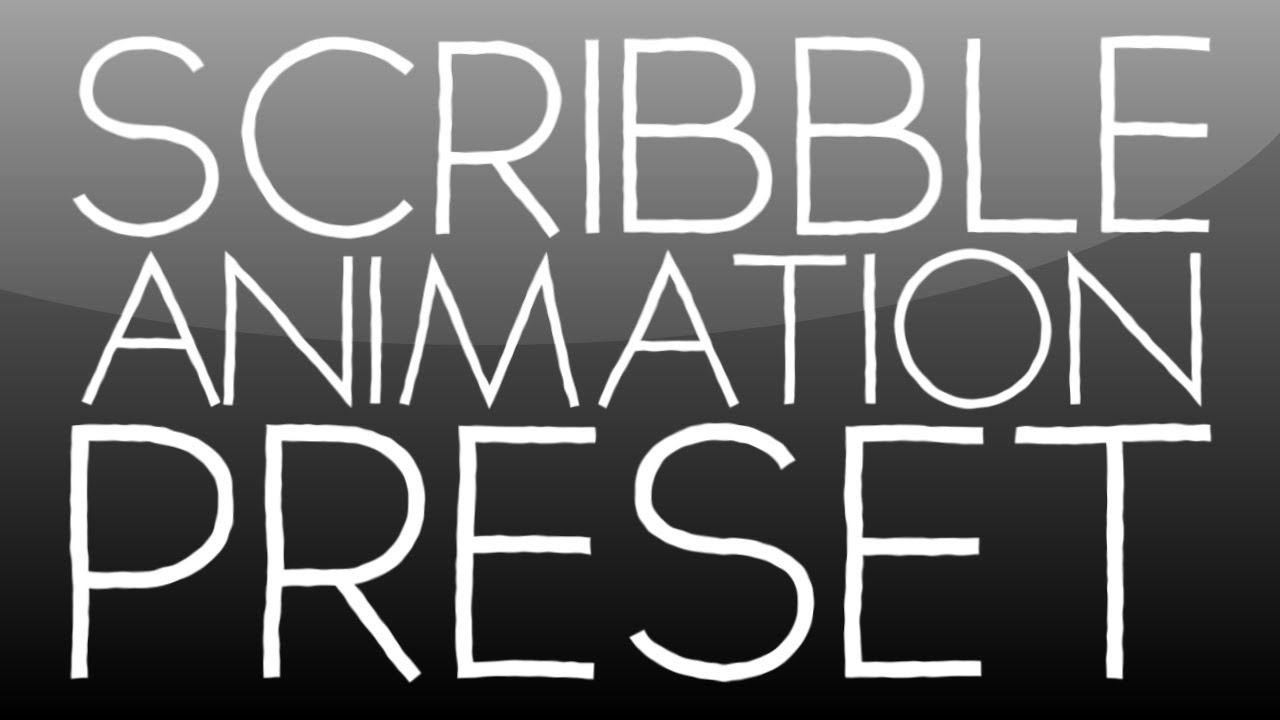After Effects Tutorial: Scribble Animation Preset