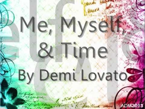 Demi Lovato - Me, Myself, & Time (w/ lyrics)