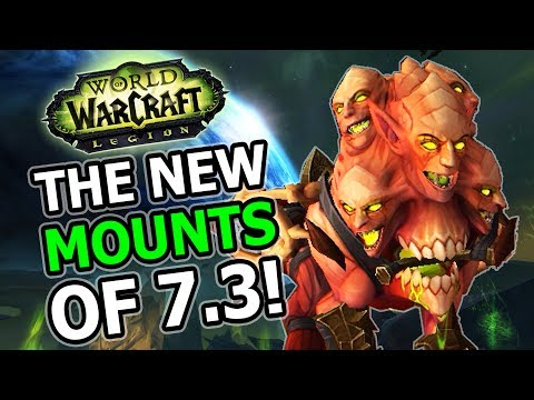 The New Mounts of Patch 7.3 (So Far): World of Warcraft Legion