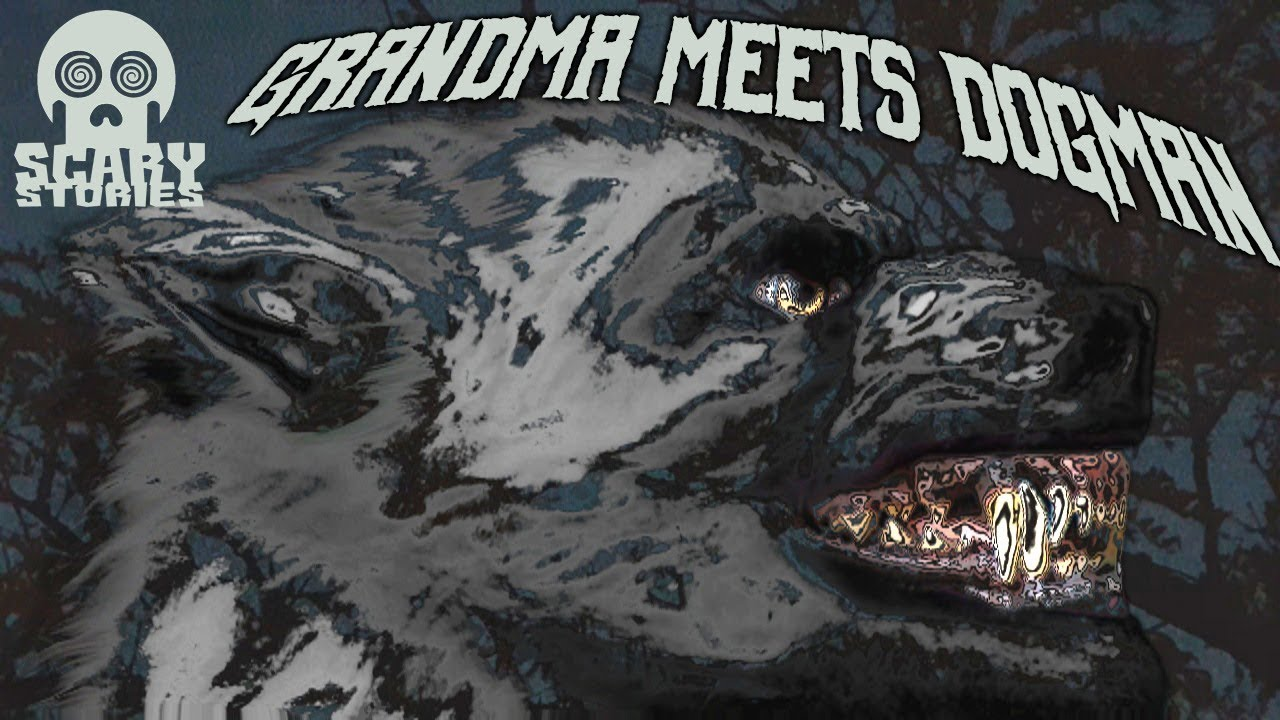 Grandma Saw a DOGMAN! 45 minutes of Cryptid Encounters!