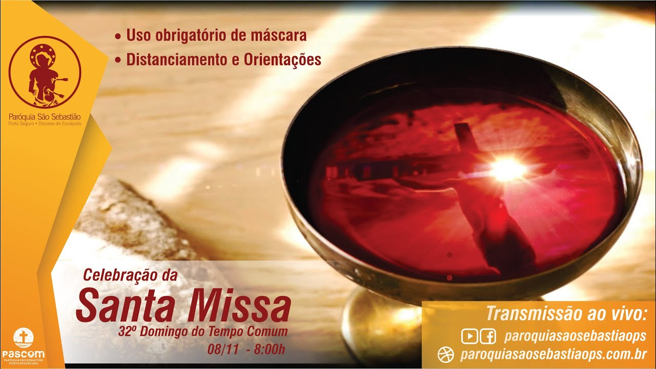 08/11 - Santa Missa do 32º Domingo do Tempo Comum