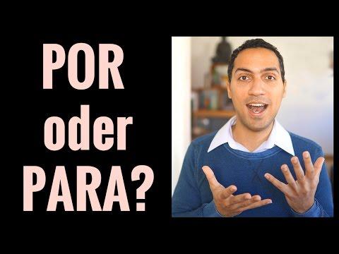 Spanische Präpositionen POR und PARA einfach erklärt – Spanisch lernen für Anfänger