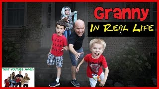 Granny Game In Real Life In Granny's House / That YouTub3 Family