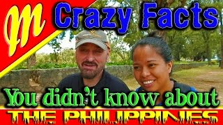 The Philippines. What You May Not Know!!