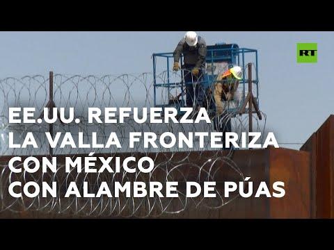 RT en Español: EE.UU. refuerza la valla fronteriza con México con alambre de púas