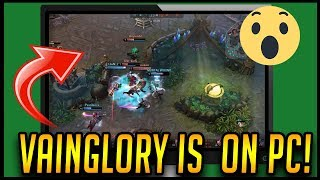 VAINGLORY OFFICIALLY ON PC! | Pros/Con + Gameplay | Alpha TEST Client