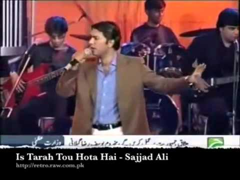 Is Tarhan To Hota Hai - Sajjad Ali