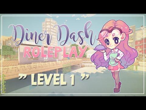 Minecraft ≡ Diner Dash Roleplay ≡ LEVEL ONE