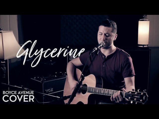 Glycerine - Bush / Gavin Rossdale (Boyce Avenue acoustic cover) on ...
