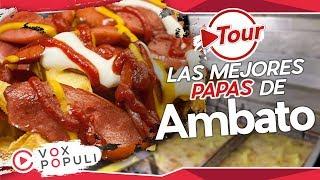 ¿Cuáles son las mejores Papas Ambato? | Tour Vox Populi #5