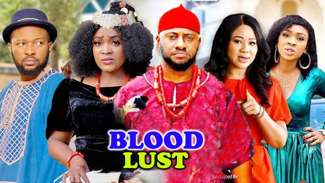 Download BLOOD LUST Complete Part 1&2- [NEW MOVIE] YUL EDOCHIE|CHINENYE UBAH LATEST NIGERIAN NOLLYWOOD MOVIE