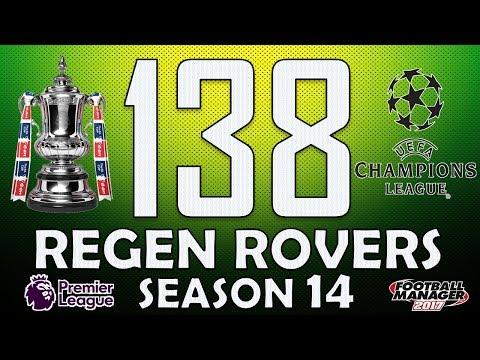 Regen Rovers | #138 Champions League Football? | Football Manager 2017 Create-A-Club Career