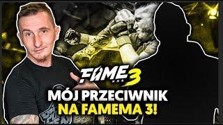 Mój przeciwnik na FAME MMA 3... | IsAmU 😈