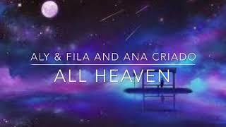 Aly Fila And Ana Criado All Heaven