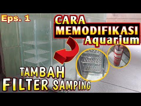 Membuat Filter Samping Pada Aquarium - Sump Filter \